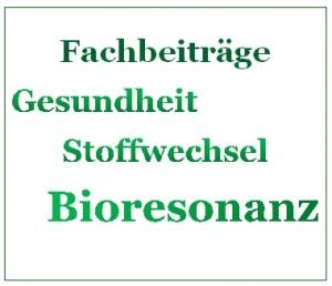 Bioresonanz Fachbeiträge Stoffwechsel und Übersäuerung