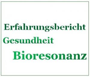 Bioresonanz Erfahrungsbericht