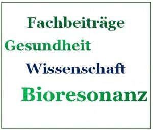 Wissenschaft zur Bioresonanz