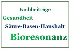 Bioresonanz Fachbeiträge Säure-Basen-Haushalt