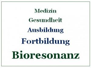 Bioresonanz Fortbildung