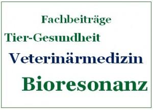 Veterinärmedizin und Bioresonanz