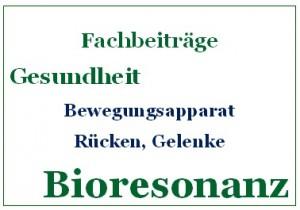 Bioresonanz Fachbeiträge Bewegungsapparat, Rücken, Gelenke