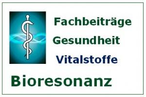 Bioresonanz Fachbeiträge Vitalstoffe