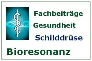 Bioresonanz Fachbeiträge Schilddrüse