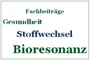Bioresonanz Fachbeiträge Stoffwechsel