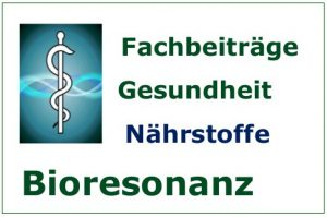 Bioresonanz Fachbeiträge Nährstoffe
