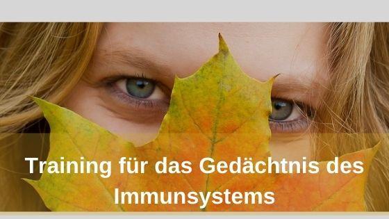 Immunsystem_Gedächtnis