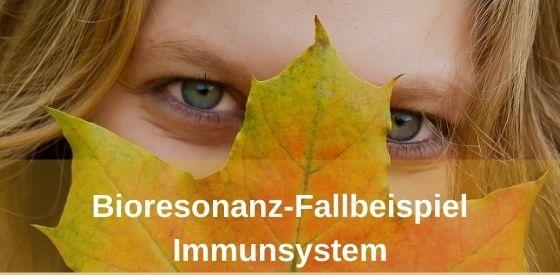 Bioresonanz-Fallbeispiel_Immunsystem
