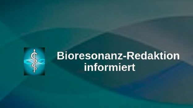 Bioresonanz-Redaktion informiert