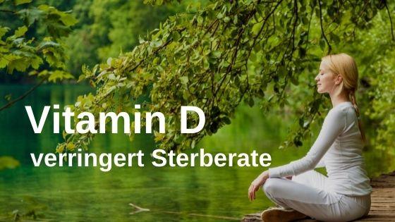 Vitamin D verringert Sterberate